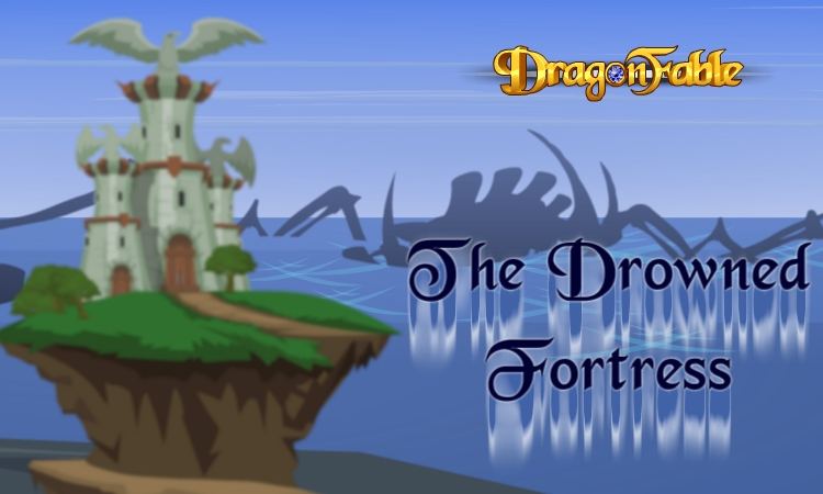 DragonFable Drowned Fortress