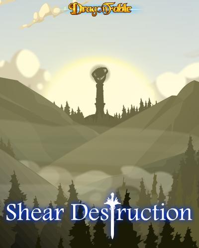 DragonFable Shear Destruction
